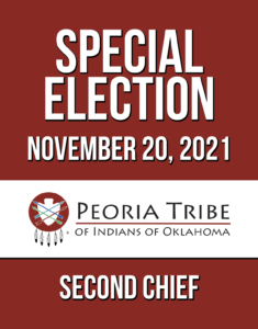 Special Election for Second Chief @ Peoria Tribe of Indians of Oklahoma Headquarters